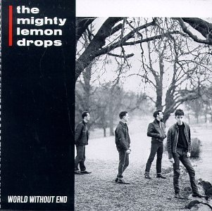Mighty Lemon Drops - No Bounds